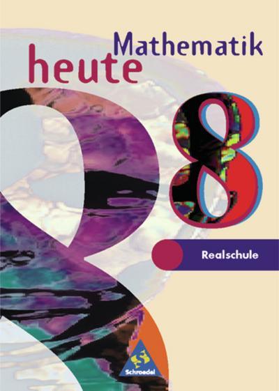 mathematik-heute-ausgabe-1997-realschule-nordrhein-westfalen-und-schleswig-holstein-schulerband-8