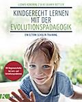 Kindgerecht lernen mit der Evolutionspädagogi ...