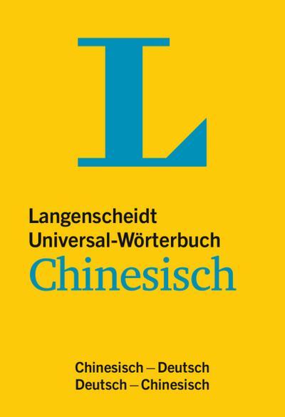 Langenscheidt Universal-Wörterbuch Chinesisch: Chinesisch-Deutsch/Deutsch-Chinesisch (Langenscheidt Universal-Wörterbücher)