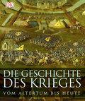 Die Geschichte des Krieges: Vom Altertum bis  ...