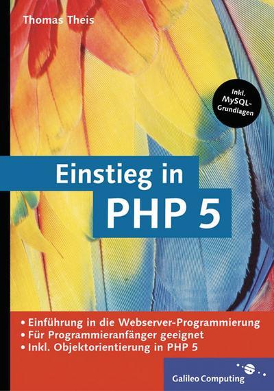 einstieg-in-php-5-fur-einsteiger-in-die-webserver-programmierung-inkl-mysql-grundlagen-galileo-c, 3.75 EUR @ rheinberg