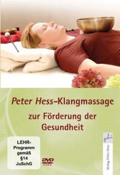 peter-hess-klangmassage-zur-forderung-der-gesundheit