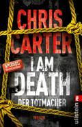 I Am Death. Der Totmacher: Thriller (Ein Hunt ...