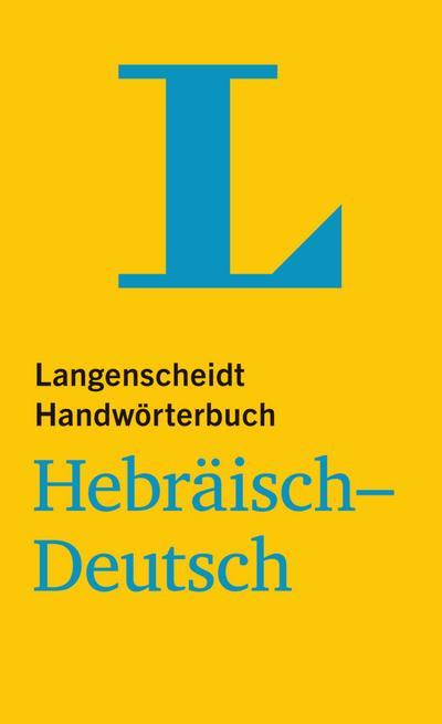langenscheidt-handworterbuch-hebraisch-deutsch-fur-schule-studium-und-beruf-langenscheidt-handwo