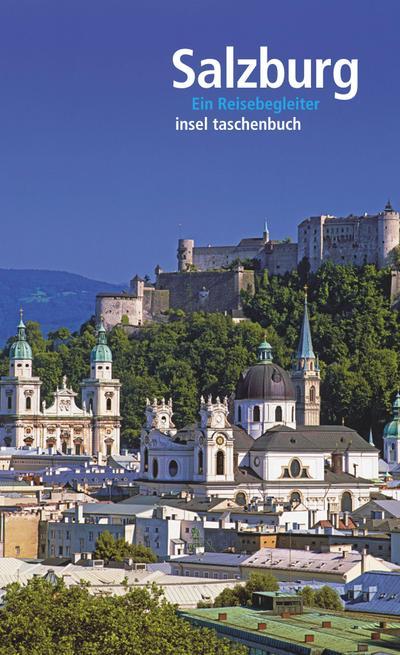 Salzburg: Ein Reisebegleiter (insel taschenbuch)