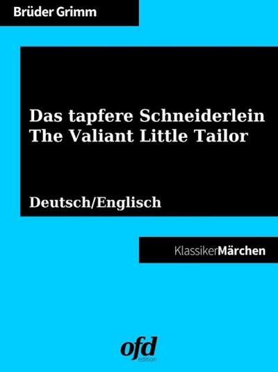 Das tapfere Schneiderlein - The Valiant Little Tailor