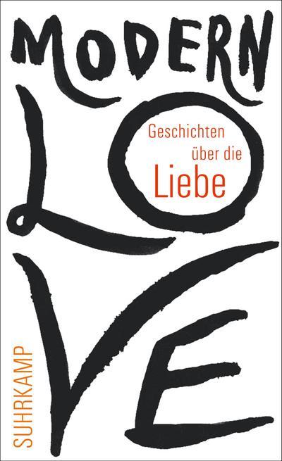 Modern Love: Geschichten über die Liebe (suhrkamp taschenbuch)