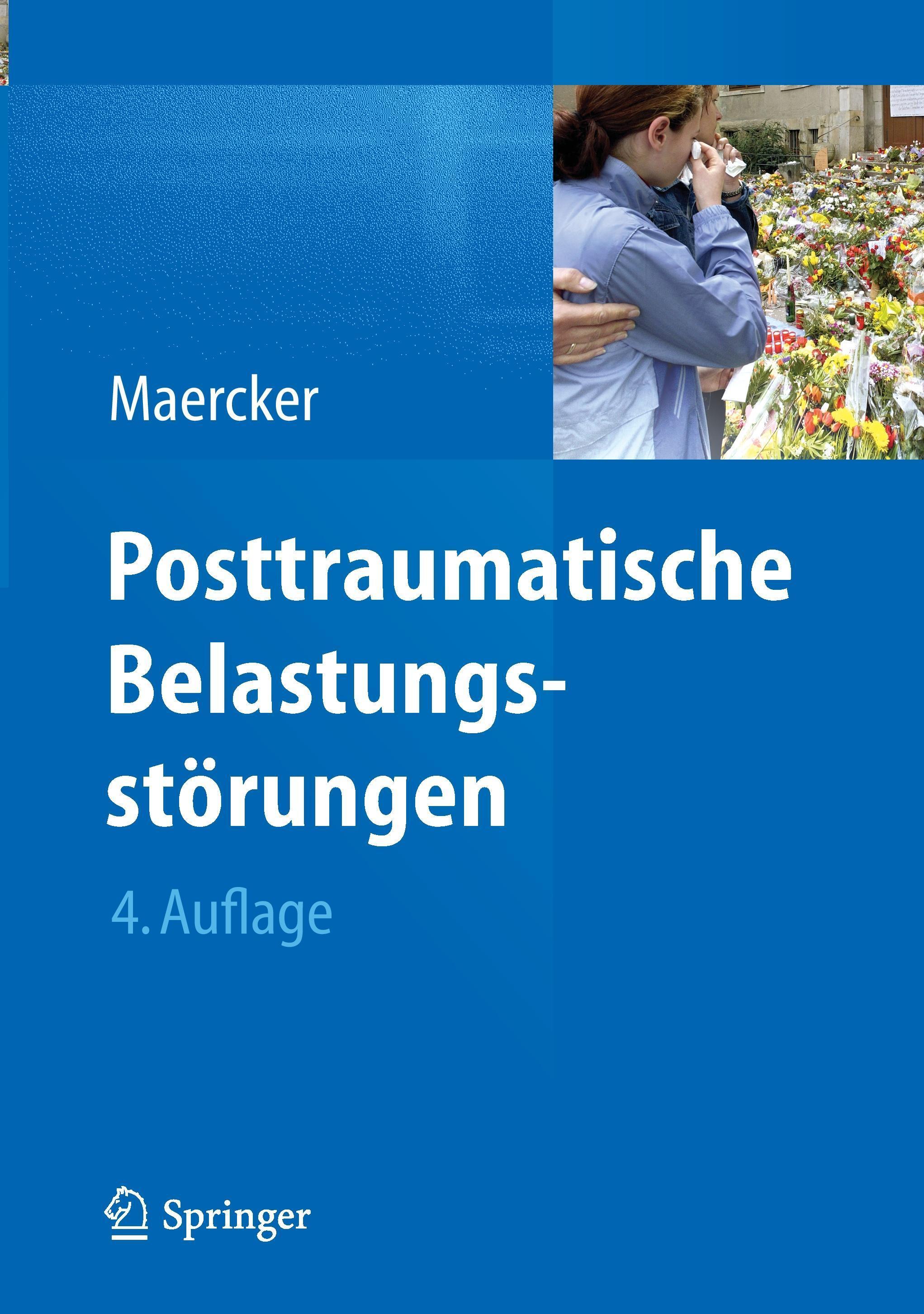 Posttraumatische-Belastungsstoerungen-Andreas-Maercker-9783642350672