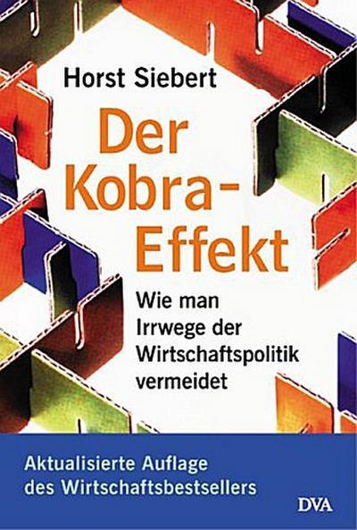 der-kobra-effekt-wie-man-irrwege-der-wirtschaftspolitik-vermeidet