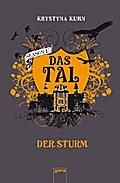 Das Tal - Season 1, Bd. 3; Der Sturm   ; Das Tal Season 1; Deutsch; , Mit Prägung und UV-Lackierung auf dem Cover