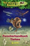 Das magische Baumhaus - Forscherhandbuch Tief ...