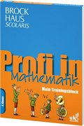 Brockhaus Scolaris Profi in - Mein Trainingsblock: Mathematik 4. Klasse