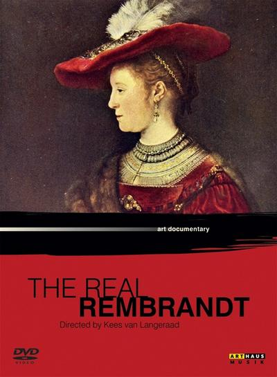 The Real Rembrandt, 1 DVD - Arthaus Musik - DVD, Deutsch, Rembrandt Harmensz van Rijn, Kees van Langeraad, Regie: Kees van Langeraad, Infoprogramm, DVD-Video, Regie: Kees van Langeraad, Infoprogramm, DVD-Video