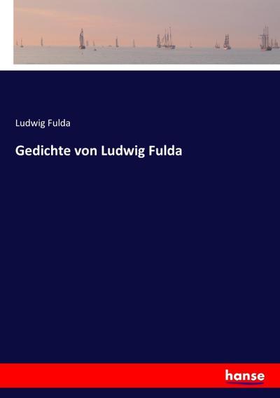 Gedichte von Ludwig Fulda