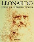 Leonardo: Forscher, Künstler, Magier