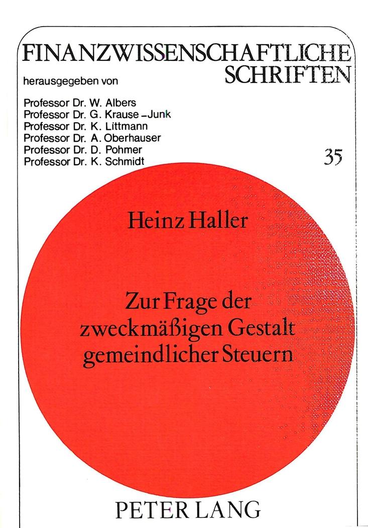 Zur-Frage-der-zweckmaessigen-Gestalt-gemeindlicher-Steuern-Heinz-Haller