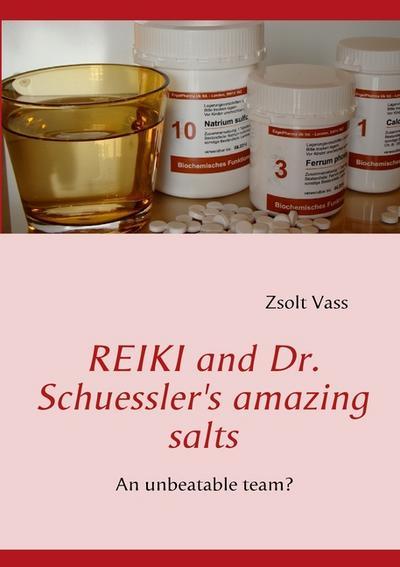 reiki-and-dr-schuessler-s-amazing-salts-an-unbeatable-team-