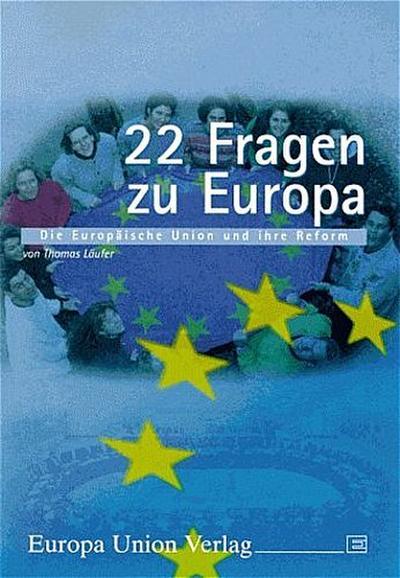 22-fragen-zu-europa-die-europaische-union-und-ihre-reform