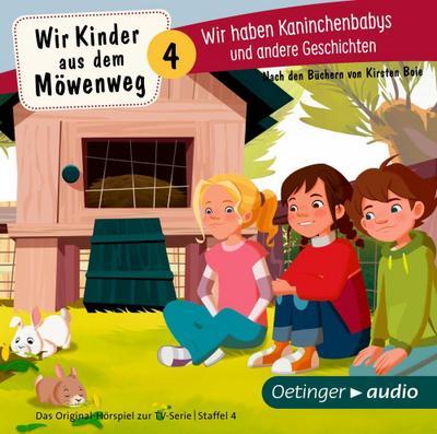 Wir Kinder aus dem Möwenweg 4: Wir haben Kaninchenbabys und andere Geschichten