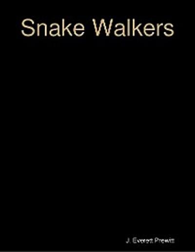 Snake Walkers