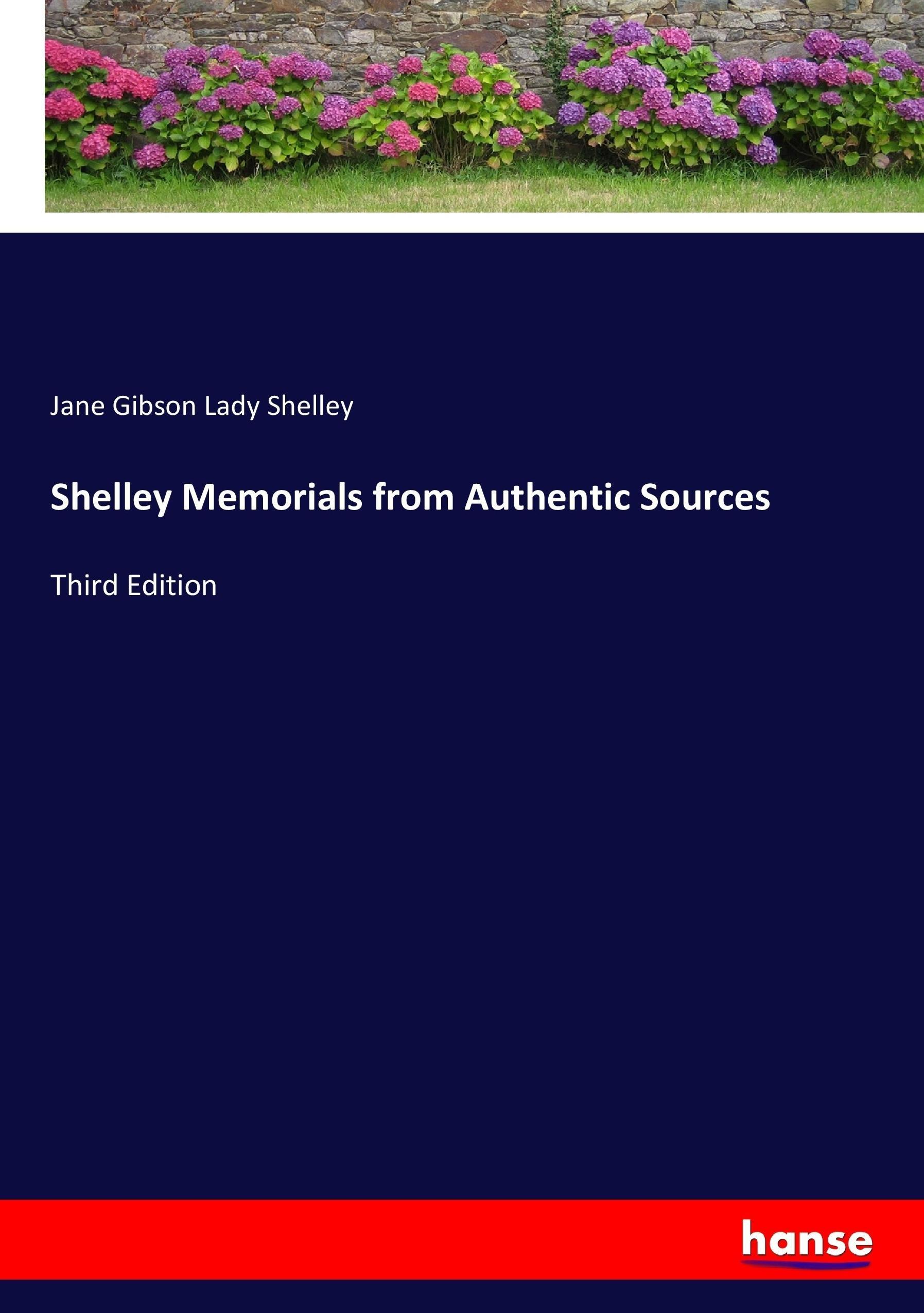Jane-Gibson-Lady-Shelley-Shelley-Memorials-from-Authentic-So-9783337024079