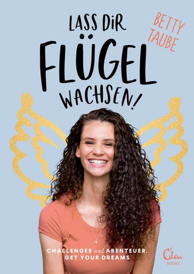 lass-dir-flugel-wachsen-challenges-und-abenteuer-get-your-dreams-