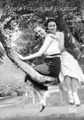 Mehr Frauen auf Bäumen