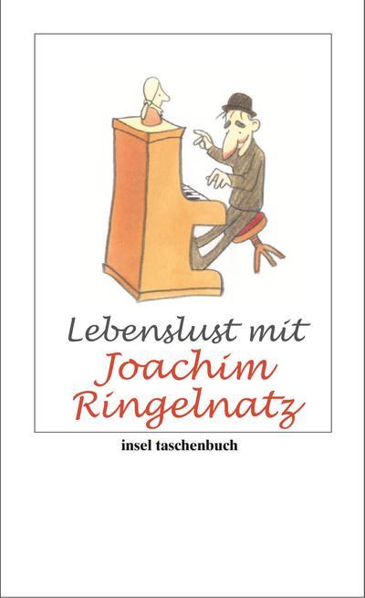 Lebenslust mit Joachim Ringelnatz (insel taschenbuch)