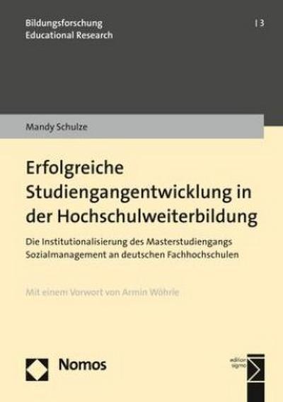 erfolgreiche-studiengangentwicklung-in-der-hochschulweiterbildung-die-institutionalisierung-des-mas