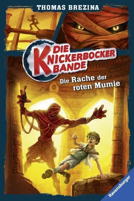 Die-Knickerbocker-Bande-05-Die-Rache-der-roten-Mumie-Thomas-Brezina