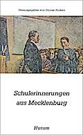 Schulerinnerungen aus Mecklenburg