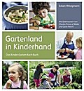 Gartenland in Kinderhand