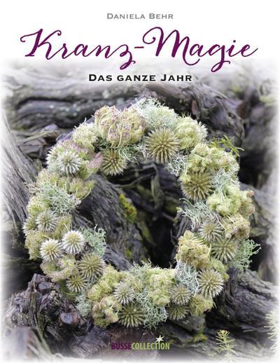 Kranz-Magie