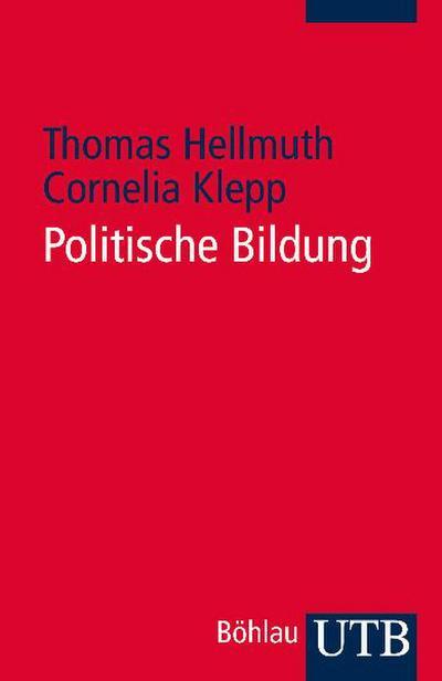 Politische Bildung: Geschichte - Modelle - Praxisbeispiele