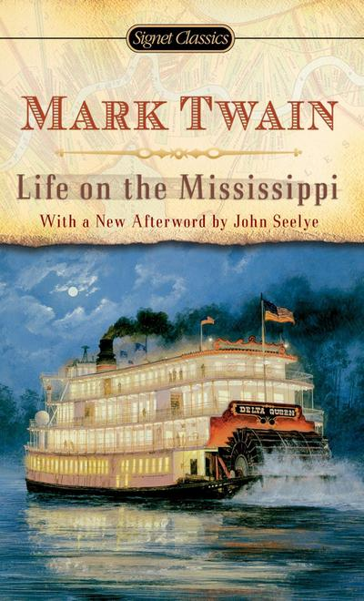 life-on-the-mississippi-signet-classics-