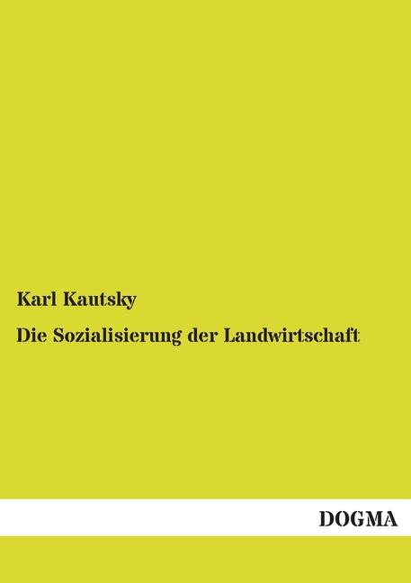 Die-Sozialisierung-der-Landwirtschaft-Karl-Kautsky