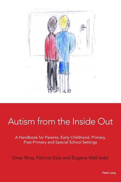 autism-from-the-inside-out-a-handbook-for-parents-early-childhood-primary-post-primary-and-speci