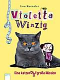 Violetta Winzig (4). Eine katzenohrgroße Miss ...