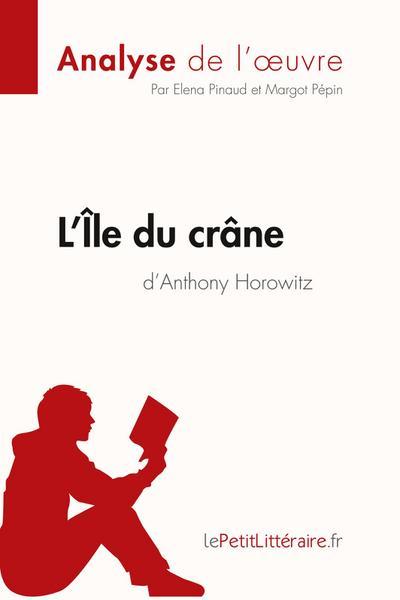 l-ile-du-crane-de-anthony-horowitz-fiche-de-lecture-