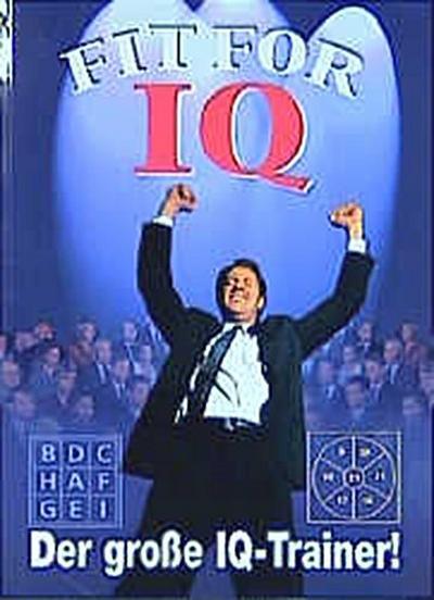 Fit for IQ - Tosa Ca 2001 - Broschiert, Deutsch, Diverse, Der große IQ Trainer, Der große IQ Trainer