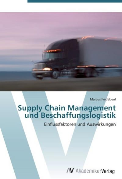 9783639407907 - Marcus Fredebeul: Supply Chain Management und Beschaffungslogistik - كتاب