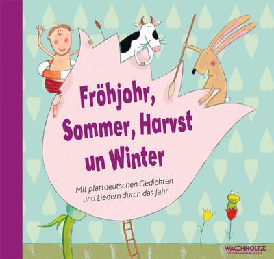 frohjohr-sommer-harvst-un-winter-mit-plattdeutschen-gedichten-und-liedern-durch-das-jahr