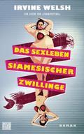 Das Sexleben siamesicher Zwillinge; Roman; Üb ...