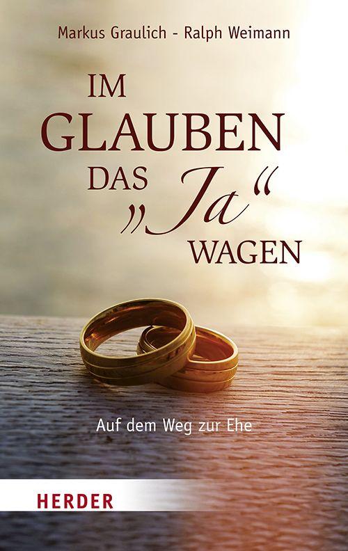 Im-Glauben-das-034-034-Ja-034-034-wagen-Markus-Graulich