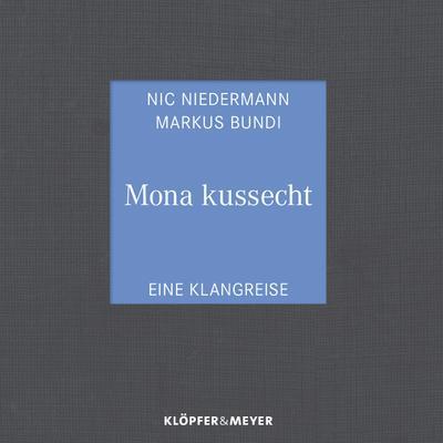 mona-kussecht-eine-klangreise