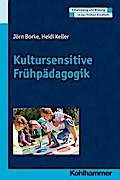 Kultursensitive Frühpädagogik. (Entwicklung und Bildung in der Frühen Kindheit)