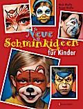 Neue Schminkideen für Kinder; Deutsch; über 3 ...