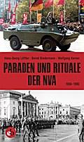 Paraden und Rituale der NVA: 1956-1990