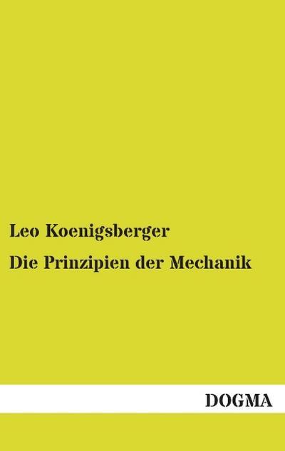 die-prinzipien-der-mechanik-mathematische-untersuchungen