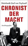 Chronist der Macht; Autobiographie; Deutsch;  ...